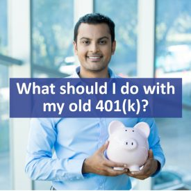 What should I do with my old 401(k)?