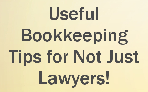 Useful Bookkeeping Tips for Not Just Lawyers Quote