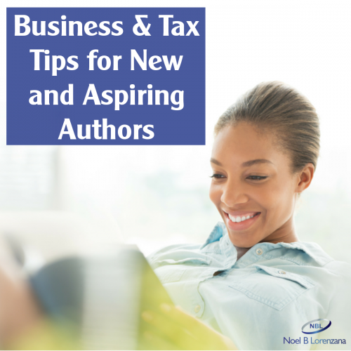 Business & Tax Tips for New and Aspiring Authors